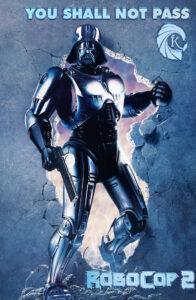 Robocop Dark Vador You shall not pass